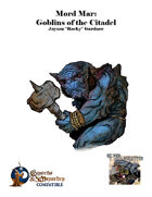 Mord Mar: Goblins of the Citadel