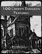100 Creepy Dungeon Features