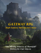 The Missing Princess of Thornfall - A Gateway RPG Introductory Story