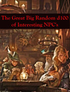 The Great Big Random d100 Table of Interesting NPC's (5e)