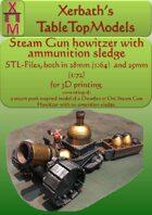 Steam Gun Howitzer with ammunition sledge