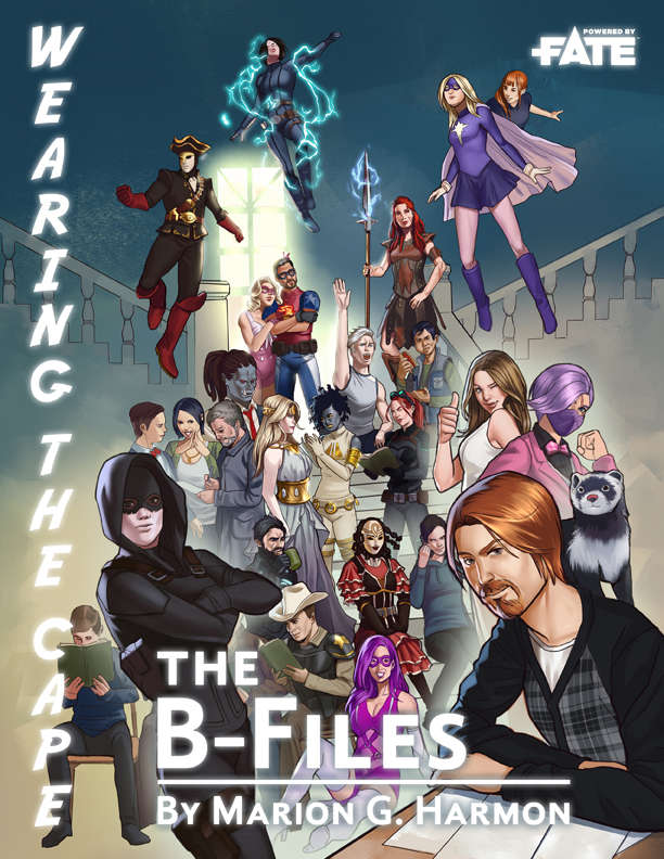Wearing the Cape: The B-Files - Wearing the Cape Productions