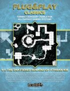 Plug&Play Classics 1: Shattered Remains of Athran Kir