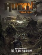 MUTANT: Year Zero - Zone Compendium 1 - Lair of the Saurians