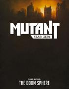 MUTANT: Year Zero - Zone Sector 1 - The Doom Sphere