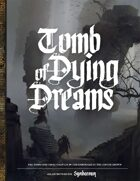 Symbaroum - Tomb of Dying Dreams