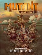 "Mutant: Year Zero Zone Compendium 3 ""Die, meat eaters, die!"""