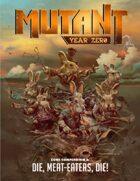 "Mutant: Year Zero - Zone Compendium 3 ""Die, meat eaters, die!"""
