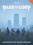 Tales from the Loop RPG: Rulebook