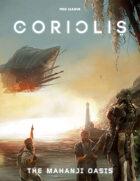 Coriolis: The Mahanji Oasis