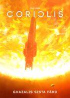 Coriolis: Ghazalis sista färd