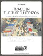 Trade in the Third Horizon