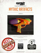 Mutant: Mythic Artifacts