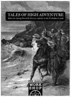 Tales of High Adventure - Sword & Sorcery in the Forbidden Lands