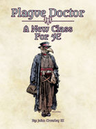 Plague Doctor: A New Class For 5E