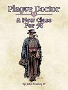 Plague Doctor: A New Class For 5E