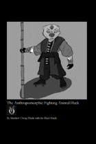 The Anthropomorphic Fighting Animal Hack