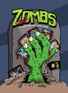 Zombs: A Half-Brained Card Game