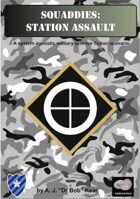 Squaddies: Station Assault