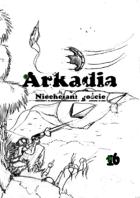 Arkadia Niechciani goście