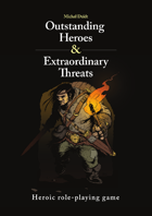 Outstanding Heroes and Extraordinary Threats - early access