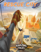 Rescue City: An Amazing Tales setting