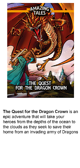 The Quest for the Dragon Crown, an Amazing Tales campaign