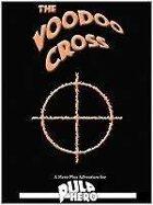 The Voodoo Cross