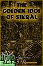 The Golden Idol Of Sikral - PDF