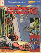 Champions Presents #2 (4th edition)