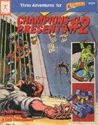 Champions Presents #2 (4th edition)