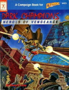 Dark Champions: Heroes of Vengeance (4th edition)