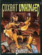 Foxbat Unhinged (4th edition)
