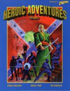Heroic Adventures - Volume 1 (4th edition)