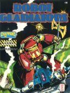 Robot Gladiators (3rd Edition)
