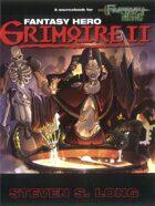 Fantasy Hero Grimoire II