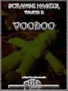 Strange Magics, Vol. 1: Voodoo