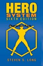 HERO System 6th Edition Basic Rulebook Character Pack (Hero Designer Character Pack)