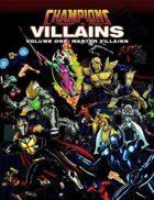 Champions Villains Volume One: Master Villains