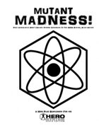 Mutant Madness!