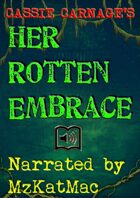 Her Rotten Embrace