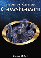 Species Codex: Cawshawni