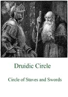 Druid Circle: Circle of Staves and Swords