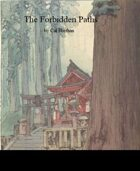 The Forbidden Paths: Monastic Traditions