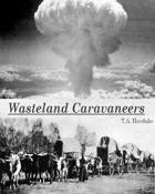Wasteland Caravaneers