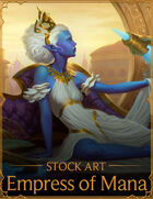 Illustration - Empress of Mana - Stock Art