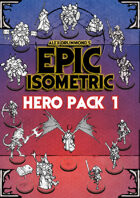 Hero Pack 1 - Epic Isometric