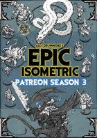 Patreon season 3 - Epic Isometric