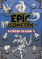 Patreon season 4 - Epic Isometric