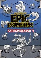 Patreon season 4 - Epic Isometric